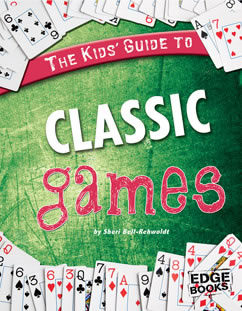 My Capstone Library The Kids Guide To Classic Games